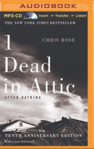1 Dead In Attic: After Katrina By Chris Rose